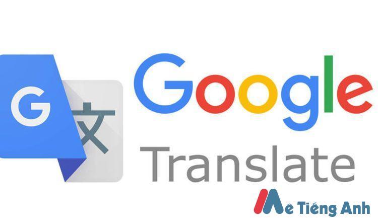 Google Translate - Công cụ dịch và cách phát âm Tiếng Anh
